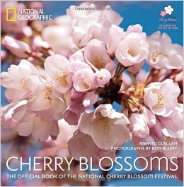 Cherry Blossoms: The Official Book of the National Cherry Blossom Festival (Hardcover)
