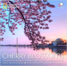 Cherry Blossoms: The Official Book of the National Cherry Blossom Festival (Paperback)